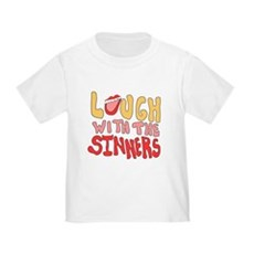 Laugh With The Sinners Toddler T-Shirt