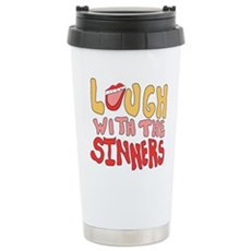 Laugh With The Sinners Stainless Steel Travel Mug