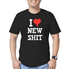 I Love New Shit Mens Fitted Dark T-Shirt