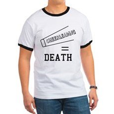 Cheerleading Equals Death Ringer T