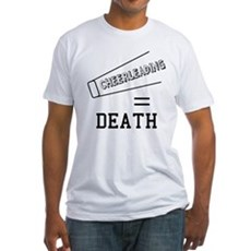 Cheerleading Equals Death Fitted T-Shirt