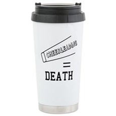 Cheerleading Equals Death Stainless Steel Travel M