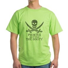 Pirates Do It For The Booty Green T-Shirt