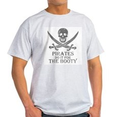 Pirates Do It For The Booty Light T-Shirt