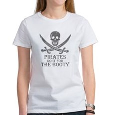 Pirates Do It For The Booty Womens T-Shirt