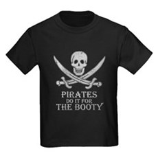 Pirates Do It For The Booty Kids T-Shirt