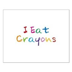 I Eat Crayons Small Poster