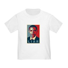 Obama Is A Liar Toddler T-Shirt