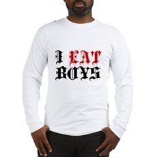 I Eat Boys Long Sleeve T-Shirt