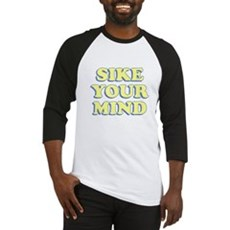 Sike Your Mind Baseball Jersey