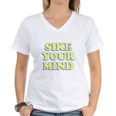 Sike Your Mind Womens V-Neck T-Shirt