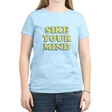 Sike Your Mind Womens Light T-Shirt
