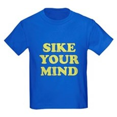 Sike Your Mind Kids T-Shirt