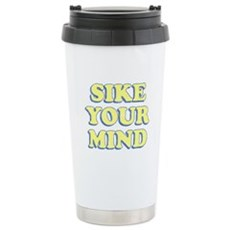 Sike Your Mind Stainless Steel Travel Mug