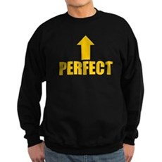 I'm Perfect Dark Sweatshirt