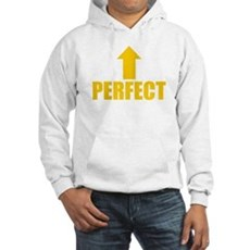 I'm Perfect Hooded Sweatshirt