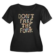 Don't Fake The Funk Womens Plus Size Scoop Neck D
