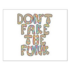 Don't Fake The Funk Small Poster