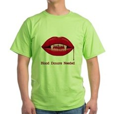Blood Donors Needed Green T-Shirt
