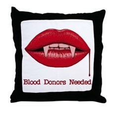 Blood Donors Needed Throw Pillow