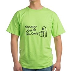 Strangers Have the Best Candy Green T-Shirt