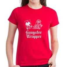 Gangster Wrapper Womens T-Shirt
