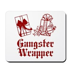 Gangster Wrapper Mousepad