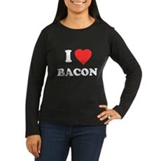 I Love Bacon Womens Long Sleeve T-Shirt