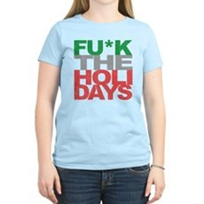 Fu*k The Holidays Womens Light T-Shirt