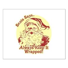 Always Keep It Wrapped Small Poster