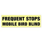 Frequent Stops / Mobile Bird Blind Bumper Sticker