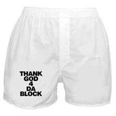 Thank God 4 Da Block Boxer Shorts