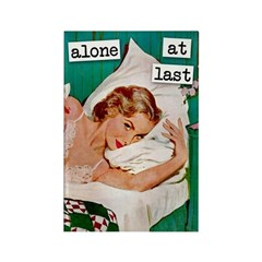 Alone At Last Fridge Magnet