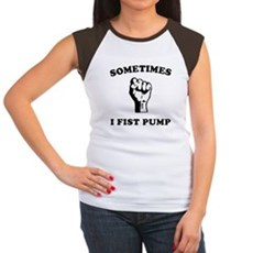Sometimes I Fist Pump Womens Cap Sleeve T-Shirt