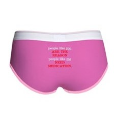 People Like You.. Medication Womens Boy Brief