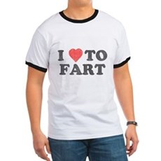 I Love To Fart Ringer T