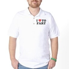I Love To Fart Golf Shirt