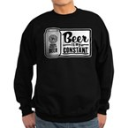 Beer Is My Constant Sweatshirt (dark)