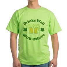 Drinks Well With Others Green T-Shirt