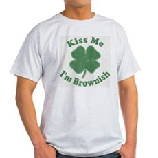 Kiss Me I'm Brownish Light T-Shirt