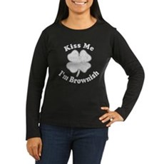 Kiss Me I'm Brownish Womens Long Sleeve Dark T-Sh
