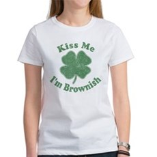 Kiss Me I'm Brownish Womens T-Shirt