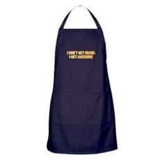 I Don't Get Drunk I Get Awesome Apron (dark)