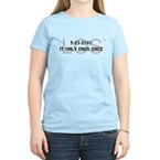 5-23-2010 It Only Ends Once Women's Light T-Shirt