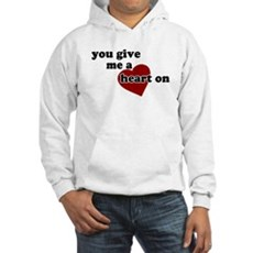 You give me a heart on Hooded Sweatshirt
