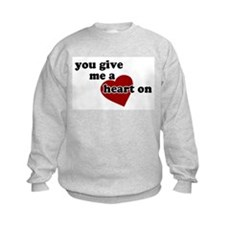 You give me a heart on Kids Sweatshirt