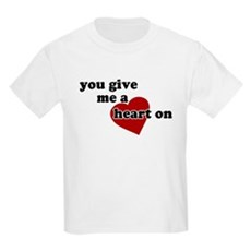 You give me a heart on Kids T-Shirt