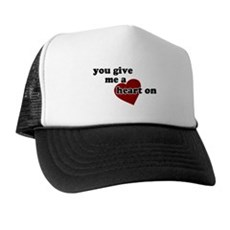 You give me a heart on Trucker Hat