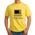 I'd Hit That Yellow T-Shirt