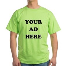 Your Ad Here Green T-Shirt